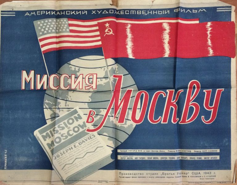 [SOVIET PROPAGANDA BY WARNER BROTHERS] Missiya v Moskvu [i.e. The Mission to Moscow]