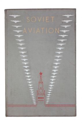 PARADE EDITION BY RODCHENKO AND STEPANOVA] Soviet Aviation