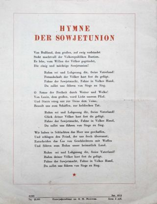 [FIRST APPEARANCE OF THE ANTHEM OF THE SOVIET UNION IN GERMAN] Hymne der Sowjet Union [i.e. Anthem of the Soviet Union]
