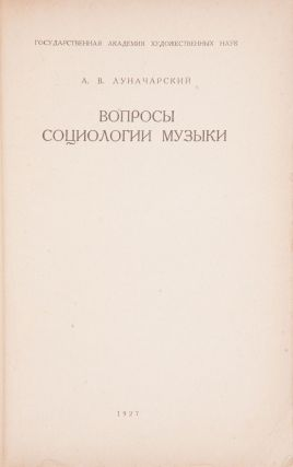 [SOCIOLOGICAL NATURE OF MUSIC] Voprosy sotsiologii muzyki [i.e. Questions of the Sociology of Music]