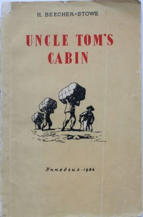 UNCLE TOM'S CABIN FOR ENGLISH LEARNERS] Uncle Tom's Cabin: Adapted for 8th class of the secondary...