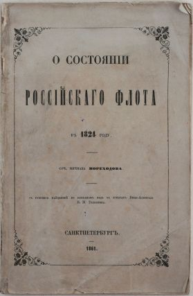 CRITICS ON THE RUSSIAN FLEET IN 1824] O sostoyanii rossiiskogo flota v 1824 godu. sochineniye...