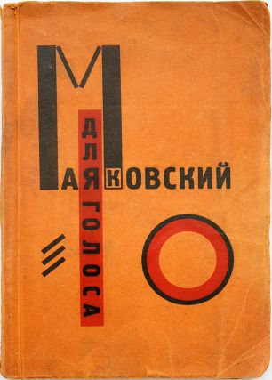 EL LISSITZKY] Dlya golosa / Konstruktor knigi El Lissitzky [i.e. For the Voice / Designer of the...